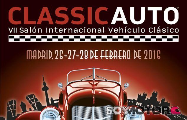 ClassicAuto Madrid 2016, del 26 al 28 de febrero - SoyMotor