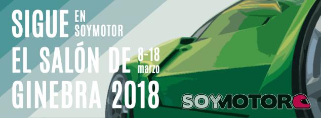 Salón del Automóvil de Ginebra 2018: todas las novedades - SoyMotor.com