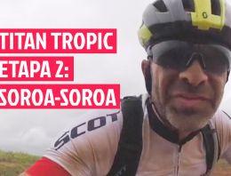 Titan Tropic - Etapa 2 - El Garaje de Lobato