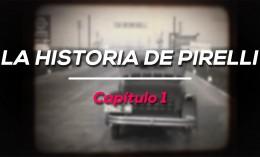 La historia de Pirelli - Capítulo 1: El futuro es la goma