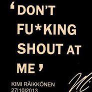 """""""Don't f*cking shout at me!"""" Kimi Räikkönen en el GP de la India"""