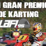 I Gran Premio de Kárting LaF1.es, en el Kartòdrom Catalunya - LaF1