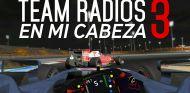 Team radios en mi cabeza - Vol. 3