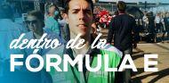 Fórmula E desde dentro: ¿las carreras del futuro?