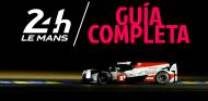 24 horas de Le Mans - Guía completa