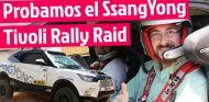 SsangYong Tivoli Rally Raid, lo probamos con Óscar Fuertes