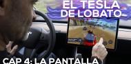 EL TESLA DE LOBATO - Cap. 4: La pantalla | Coches SoyMotor.com