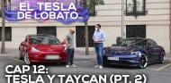 EL TESLA DE LOBATO - Cap. 12: Infiel al Model 3 con un Porsche Taycan - Parte 2