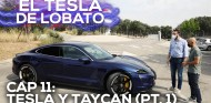 EL TESLA DE LOBATO - Cap. 11: Le soy infiel al Model 3 con un Porsche Taycan | SoyMotor.com