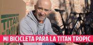 Mi bicicleta para la Titan Tropic: del garaje… ¡a Cuba!
