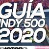 500 Millas de Indianápolis 2020: la guía definitiva